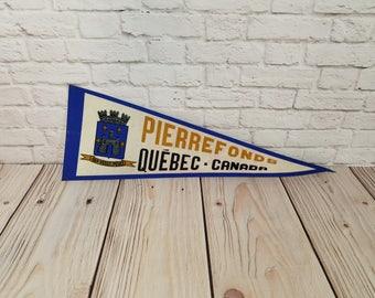 Vintage Pierrefonds Quebec Canada Souvenir Pennant