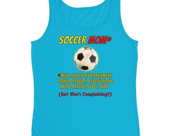 Soccer Mom... and much more (many jobs) Ladies' Tank