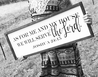 "As For Me and My House We Will Serve the Lord Joshua 24:15 Farmhouse Style Scripture Sign 32"" x 10"" /More Sizes/ Colors/"