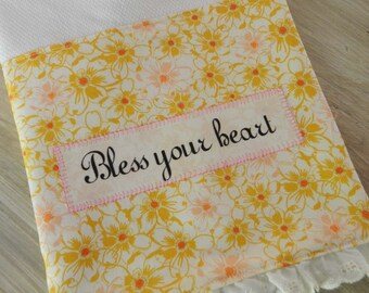 Bless your heart dish towel, southern humor,  hostess gift