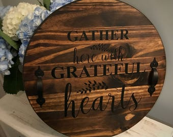 Gather Here With Grateful Hearts Tray