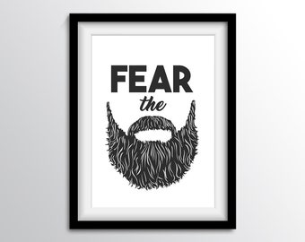 Fear the Beard Print, Instant Download (4 Files), Funny Art, Man Cave Decor, Wall Art, Modern Art, Typography Art, Humorous Art