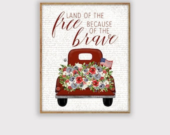 Rustic Fourth of July Land of the Free Because of the Brave Art Print, Summer Printable, 4th of July Printable, INSTANT DOWNLOAD