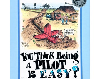 Parody Plaques, You Think Being A Pilot Is Easy? Vintage Aviation Humor Print, Self-Frame