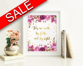 Wall Art For We Walk By Faith Not By Sight Digital Print For We Walk By Faith Not By Sight Poster Art For We Walk By Faith Not By Sight Wall