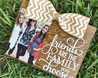 Rustic Friends are the Family You Choose BFF Friendship Picture Frame