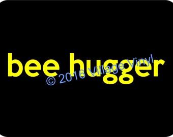 Bee Hugger Car Window Decal Car Sticker Bumper Sticker We love bees