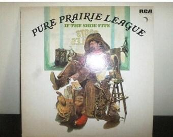 Vintage 1976 Vinyl LP Record If The Shoe Fits Pure Prairie League Excellent Condition 9107