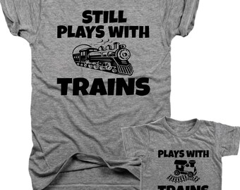 Plays with Trains, Still Plays with Trains, 2-Pack, Dad and baby, Father's Day gift, gifts for dad, trains, new dad gift, fathers day,  B038