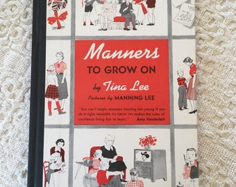 Manners to grow on, Manners for Kids, Book for Kids, Good Manners for Kids, Table Manners for Kids, Books for Children, Vintage Books