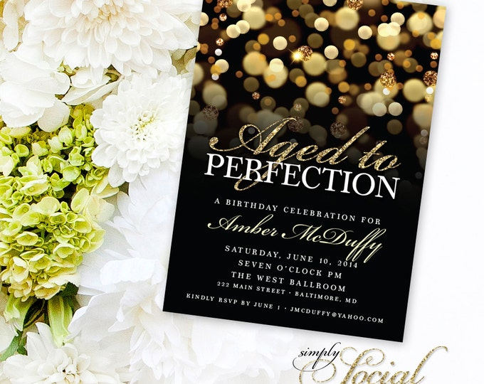 Aged to Perfection Birthday Party Invitation with Gold Glitter Bokeh Classy Glam PRINTABLE