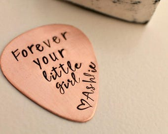 Forever Your Little Girl - Personalized Copper Guitar Pick - Custom Copper Guitar Pick - Hand Stamped Guitar Pick - Father of the Bride Gift