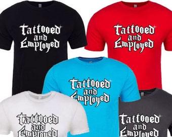 Tattooed and Employed.