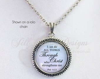 I can do all things through Christ  who strengthens me - pendant - Christian jewelry - Phil 4:13 - Faith jewelry - Inspirational jewelry