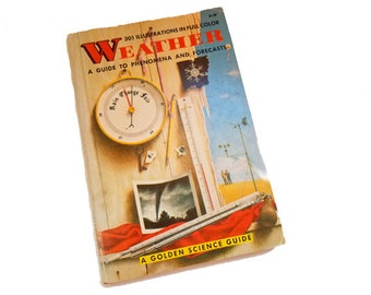 Weather: A Guide To Phenomena & Forecasts - Golden Science Guide, Herbert Zim, Harry McNaught, Paul Lehr, weather watcher gift, meteorology