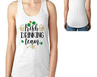Women's St. Patrick's day Irish Drinking Team Irish cute funny tank