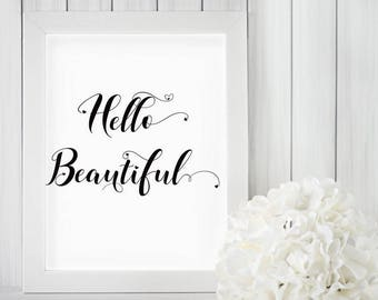 Hello Beautiful Print, Romantic Wife Gift, BFF Gifts for Women, Cute Teen Girl Gift, Gift-for-Wife, Hello Beautiful Sign, Gift-for-Her