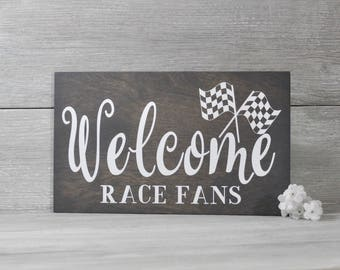 Racing Sign, Racing Decor, Welcome Race Fans, Nascar Decor, Nascar Gift, Racing Gift, Gift for Race Fan, Race Track, Dirt Track racing