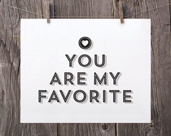 You Are My Favorite, Black and White Art, Modern Bedroom Art, Modern Kids Wall Art, Modern Nursery Art, Anniversary Gift