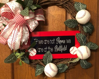 BASEBALL wreath, If we are not home we are at the ball field wreath, grapevine wreath.