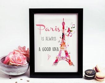 Pink, Paris is Always a good Idea, Eiffel Tower Print