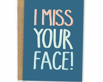 Love Card - Friendship Card - Valentines Card - Miss Your Face by Fresh Card Co