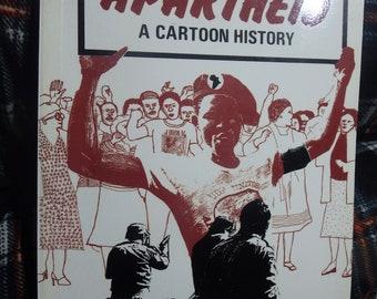 Fighting Apartheid -a cartoon history -1987