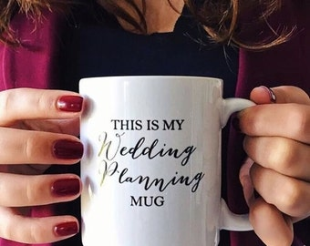 This is My wedding Planning Mug Wedding Mug Wedding Gift Wedding Planning Bride Mug White Coffee Mug White Ceramic mug Statement Mug
