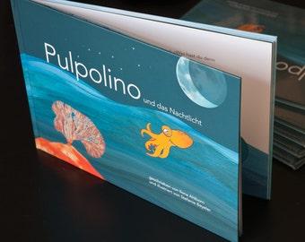 Pulpolino und das Nachtlicht, deutsches Kinderbuch, Oktopus, Tintenfisch, Gutenachtgeschichte, Meer, Kinderzimmer, Einschlafen, Angst