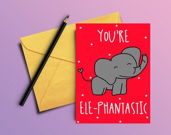 You're Elephantastic | Greeting Card | Art Print | Illustration | Drawing | Animal Drawings | Elephant Greeting card | Elephant Print