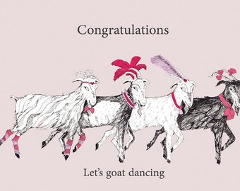 Congratulations, Let's goat Dancing