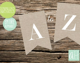 Printable Pennant Banner that includes entire alphabet: Burlap Style with White Letters (Instant Digital Download)