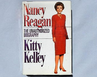 Nancy Reagan The Unauthorized Biography by Kitty Kelley Vintage Hardcover Book