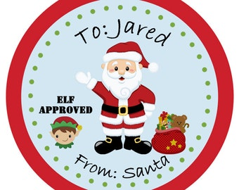 From Santa Personalized Christmas Sticker  From Santa Gift Tag  Elf Approved-- Any wording