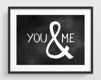 You & Me, Love Print, Typographic Poster, Valentine Day Gift, Love Quote Art, Paper Anniversary