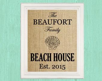 Custom Beach House Sign Beach House Decor Beach Art Personalized Beach House Sign Beach House Decoration Family Housewarming Burlap Print