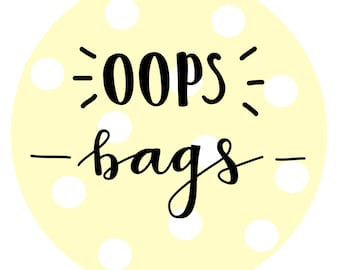 Oops - misfit bags
