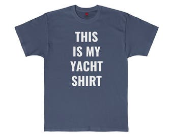 This Is My Yacht Shirt