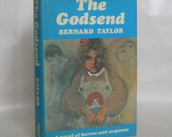 The Godsend Bernard Taylor, signed, first edition.