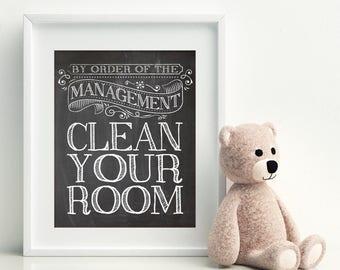 CLEAN YOUR ROOM - Kids art, Kids room decor, teen room decor, tween room decor, playroom prints, playroom decor, funny house rules art