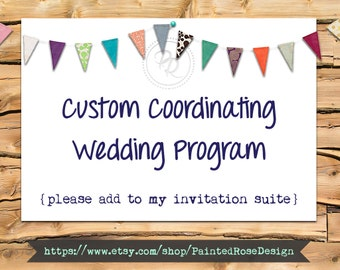 Custom Wedding Program Made To Order Add On Digital Printable