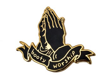 Booty Worship Gold Pin. Hard Enamel Butts Ass Worship Lapel Pin.