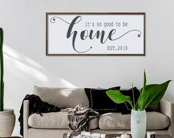 Bon Its So Good To Be Home Sign | Housewarming Gift | Home Decor Sign | Large