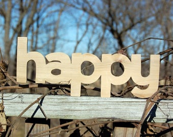 HAPPY sign made from cedar treehouse scraps