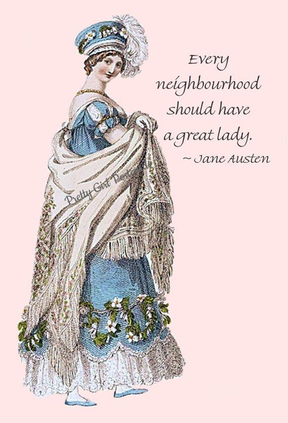 Jane Austen Quotes - Sanditon - Every Neighbourhood Should Have A Great Lady. - Regency Dress - Postcard - Card - Jane Austen Dress - Hat