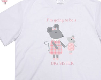 Big Sister t-shirt, Birth announcement, Big mouse Little mouse design, can be personalised with any name,