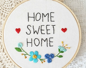 Home Sweet Home embroidery hoop, hoop art, wall decor, room decor, home decor, handmade, 6 inches