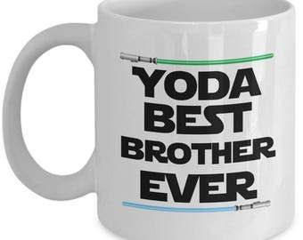 Yoda Best Brother Ever Star Wars Birthday Funny Nerd Gift for family
