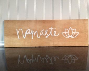 Namaste Hand Lettered Wood Sign