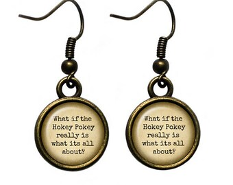 "Jimmy Buffett ""What if the Hokey Pokey really is what its all about?"" Earrings"